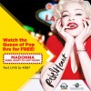 SUN Postpaid gives a better choice to watch Madonna in an all-expense paid Fly-out Promo in Las Vegas