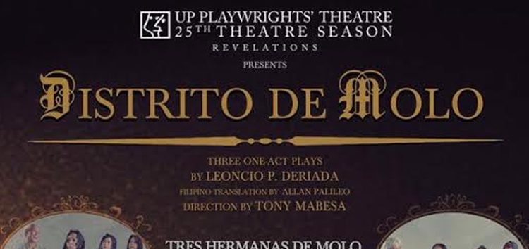 UP Playwright Theatre to stage Distrito De Molo this October