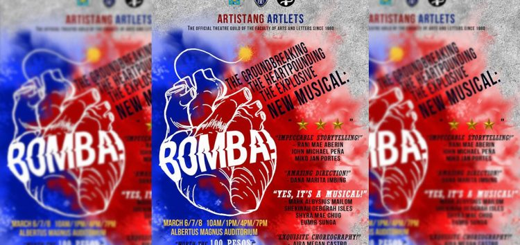 UST's Artistang Artlets presents BOMBA (Yes, it's a musical)