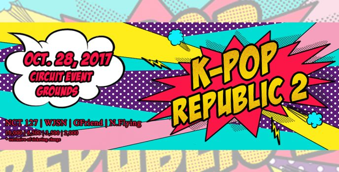 Catch NCT127, Cosmic Girls, G-Friend and N.Flying on the K-POP REPUBLIC 2 Concert on Oct. 28!