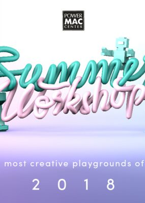 Let your kids explore the most creative playgrounds of technology in Power Mac Center Summer Workshops 2018