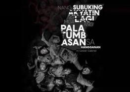 """Teatro ni Juan tackles social injustice in """"Nang Subuking Akyatin ng mga Lagi ang Palatumbasan sa Hangganan"""""""