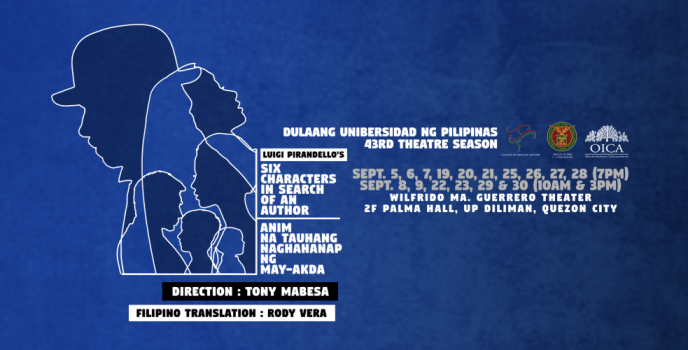 Dulaang UP kicks off 43rd theatre season with Luigi Pirandello's Six Characters in Search of an Author