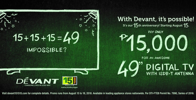 Get a brand new Devant 49-inch Digital TV with ISDB-T antenna for only Php 15K from Aug 15-19 only!
