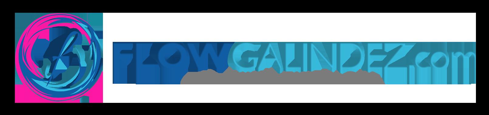 www.FlowGalindez.com | Go With The Flow